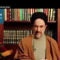 فیلم پیام تصویری محمد خاتمی برای انتخابات ۲۴ اردیبهشت ۹۶